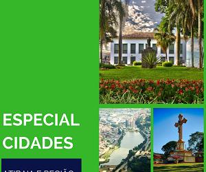 Especial Cidades da Região Entre Serras e Águas